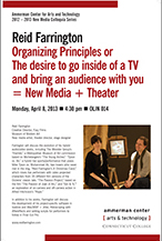 Organizing Principles or The desire to go inside of a TV and bring an audience with you = New Media + Theater