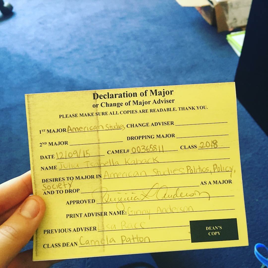 A photo of Julia Kaback's  declaration of Major document. It lists her major, American Studies, the date, 12/09/15, and her new advisor, Ginny Anderson.