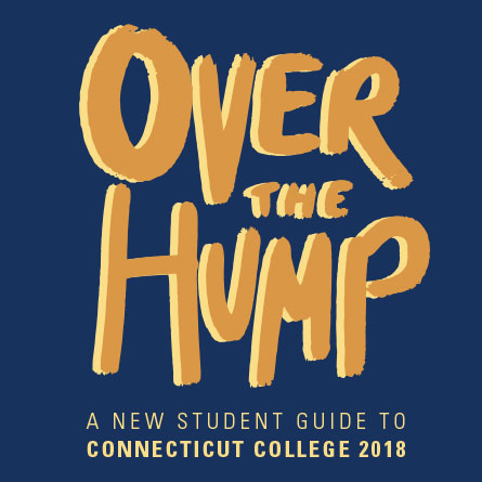 Over the Hump: A New Student Guide to Connecticut College 2018