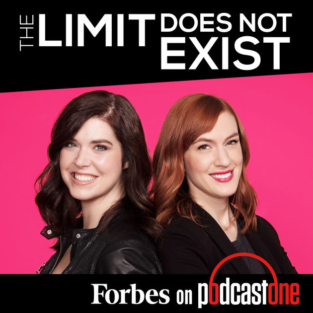 The Limit Does Not Exist podcast Forbes