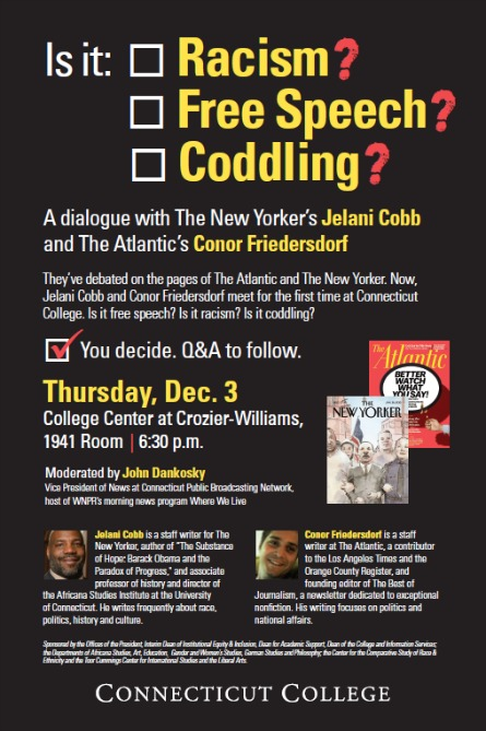 Is it Racism? Is it Free Speech? Is it Coddling? A dialogue with Jelani Cobb and Conor Friedersdorf