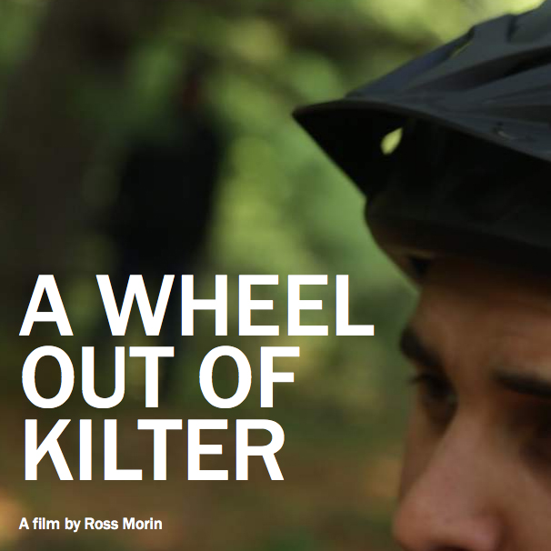 A Wheel Out of Kilter is a found-footage thriller about two friends filming their mountain biking exploits in the woods of Maine.
