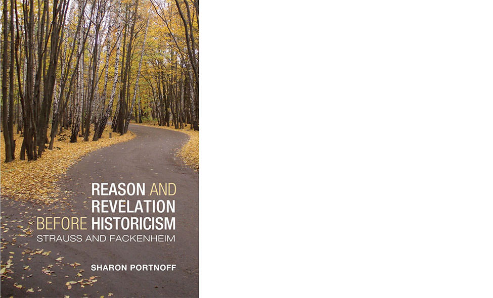 Reason and Revelation Before Historicism by Sharon Portnoff
