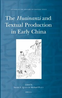 Huainanzi and Textual Production, Sarah Queen
