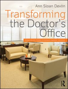 Ann S. Devlin, Transforming the Doctor's Office: Principles from Evidence-based design book cover